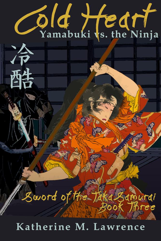 Cold Heart, Book Three of Sword of the Taka Samurai